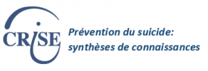 Prévention du suicide: synthèses de connaissances site web CRISE